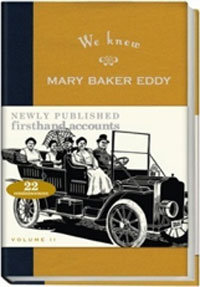 We Knew Mary Baker Eddy, Expanded Edition, Volume II - book cover image