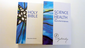 image of 2 books - Science and Health with Key to the Scriptures by Mary Baker Eddy, and the Holy Bible
